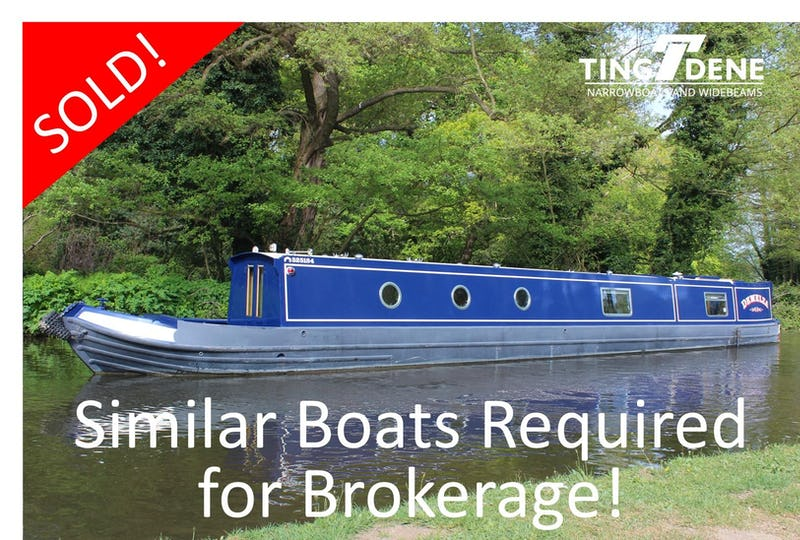 Narrowboat's Required for Brokerage - offered for sale by Tingdene Boat Sales