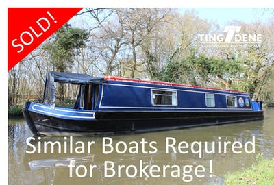 Narrowboat 's Required for Brokerage  - offered for sale by Tingdene Boat Sales